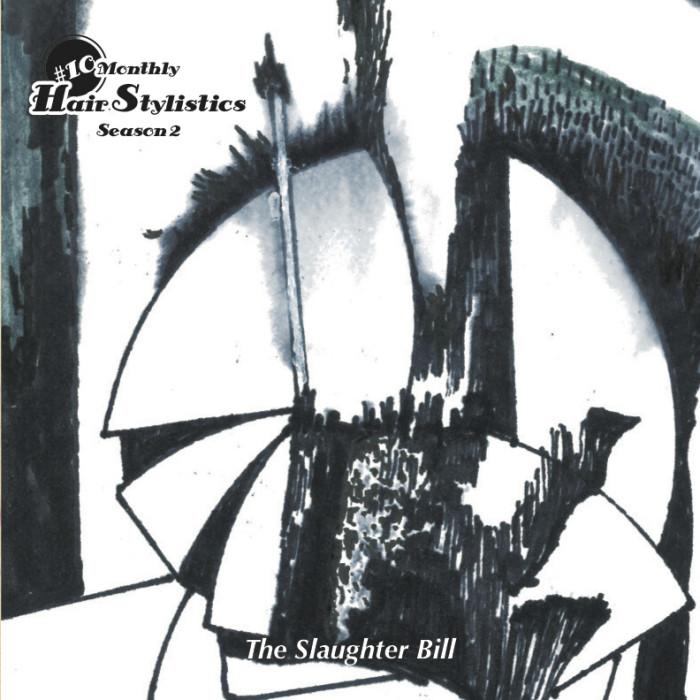 12/4にMonthly Hair Stylistics Season2 #10  「The Slaughter Bill」発売!